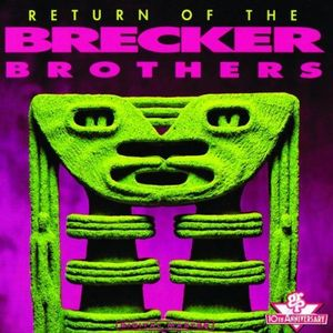 The Brecker Brothers Return Of The Brecker Brothers Live album cover