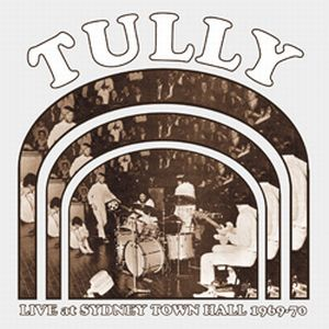 Tully Live At Sydney Town Hall 1969-70 album cover