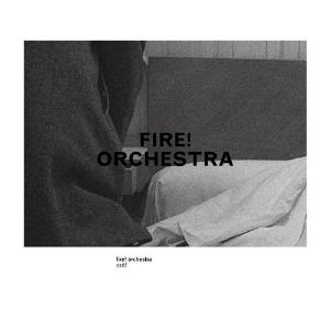 Fire! Orchestra: Exit! by FIRE! album cover
