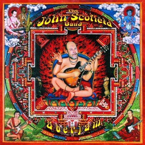 John Scofield Band: Überjam by SCOFIELD, JOHN album cover