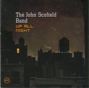 John Scofield Up All Night album cover