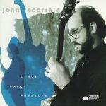 John Scofield - Grace Under Pressure CD (album) cover