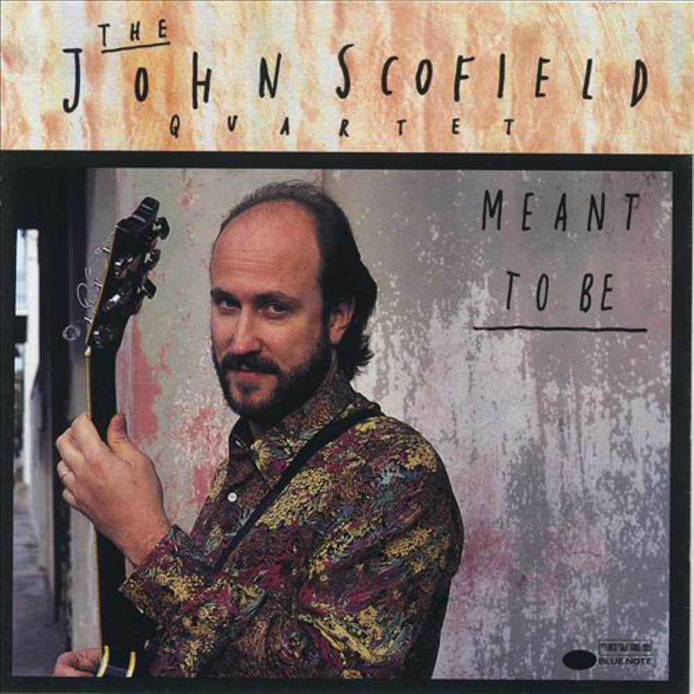 John Scofield John Scofield Quartet: Meant To Be album cover