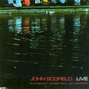 Live by SCOFIELD, JOHN album cover