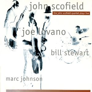 John Scofield The John Scofield Quartet Plays Live album cover