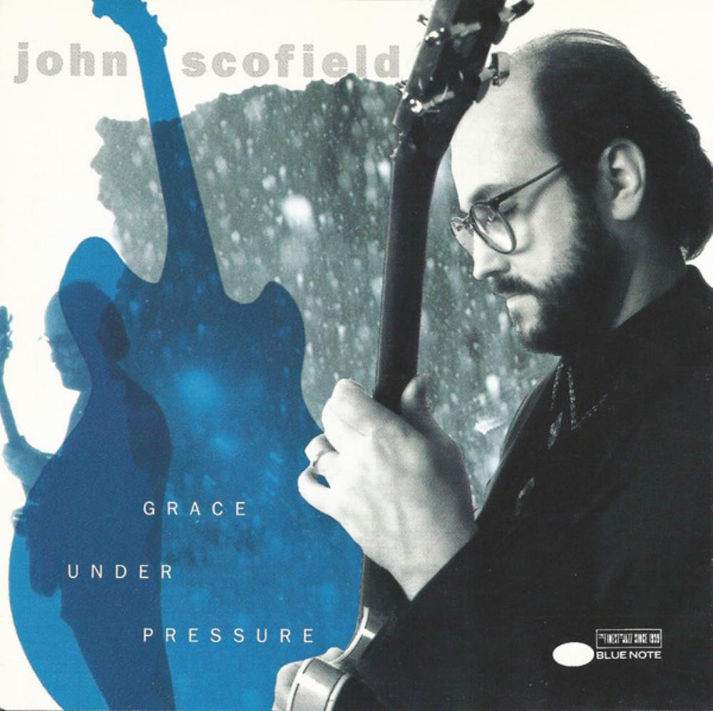 Grace Under Pressure by SCOFIELD, JOHN album cover
