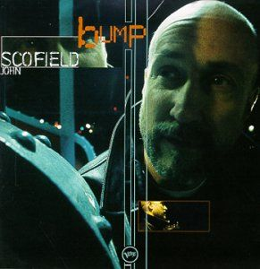 John Scofield Bump album cover