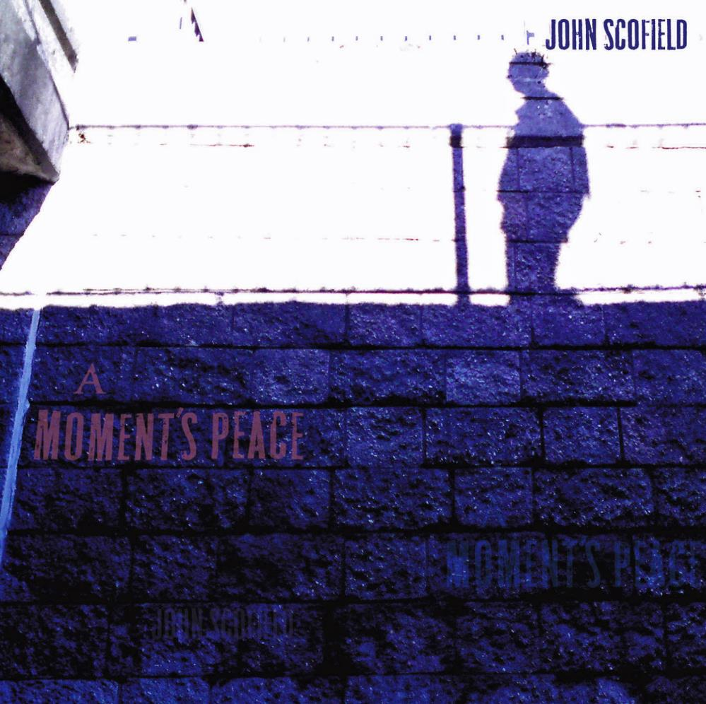 John Scofield - A Moment's Peace CD (album) cover