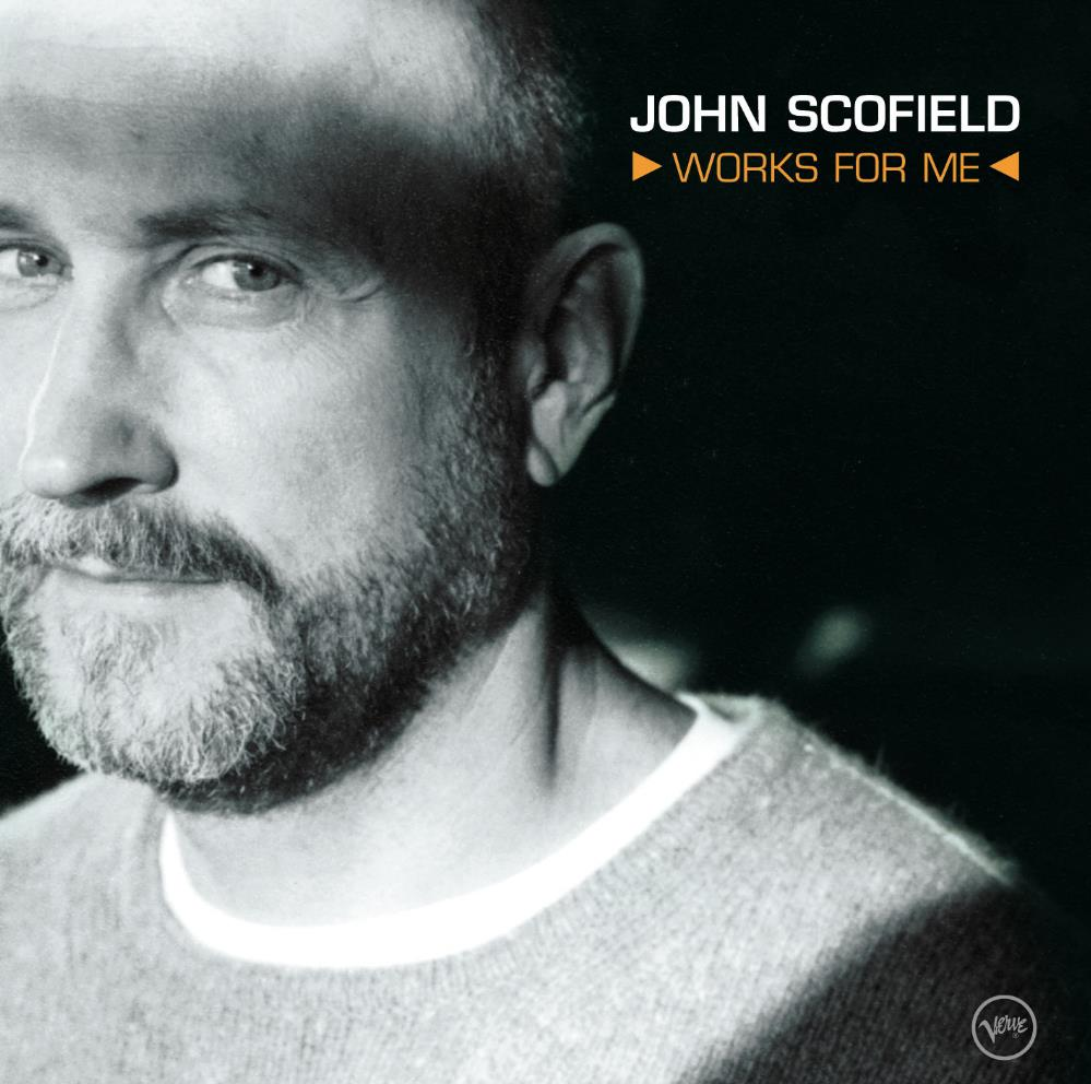 John Scofield - Works For Me CD (album) cover