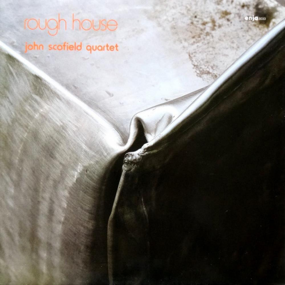 John Scofield Quartet: Rough House by SCOFIELD, JOHN album cover