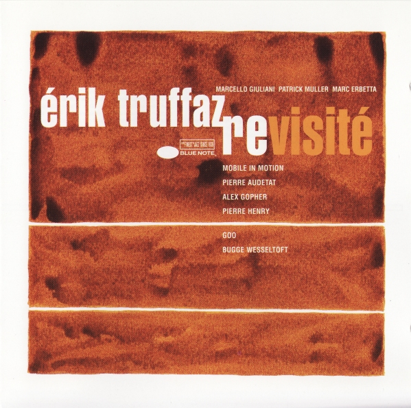 Erik Truffaz Revisit� album cover