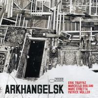 Erik Truffaz - Arkhangelsk CD (album) cover