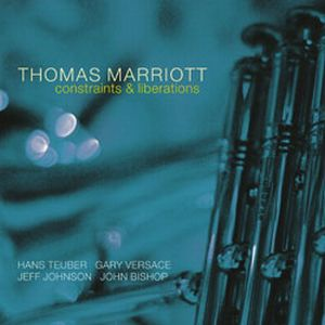 Thomas Marriott Constraints & Liberations album cover