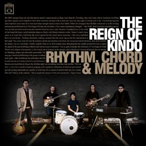 Rhythm, Chord & Melody by REIGN OF KINDO, THE album cover