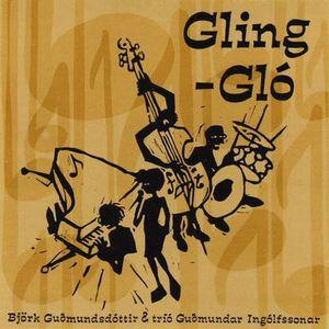 Björk Guðmundsdóttir & Tríó Guðmundar Ingólfssonar: Gling-Gló by BJÖRK album cover