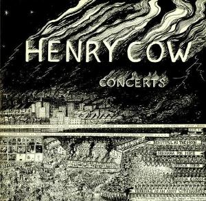 Henry Cow - Concerts CD (album) cover