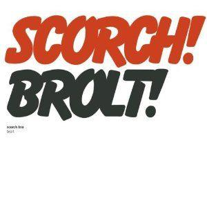 Brolt! by SCORCH TRIO album cover