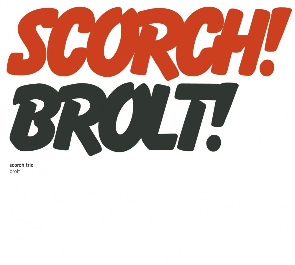 Brolt by SCORCH TRIO album cover