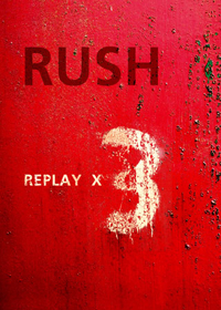 Rush Replay x 3 album cover