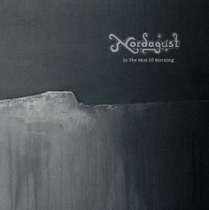 Nordagust - In The Mist Of Morning CD (album) cover