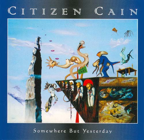 Somewhere But Yesterday by CITIZEN CAIN album cover