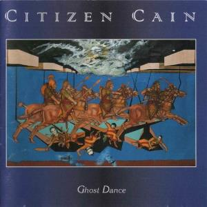 Citizen Cain Ghost Dance album cover