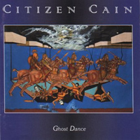 Ghost Dance by CITIZEN CAIN album cover