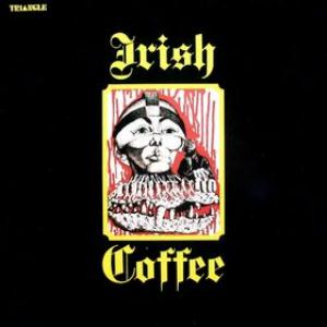 Irish Coffee by IRISH COFFEE album cover