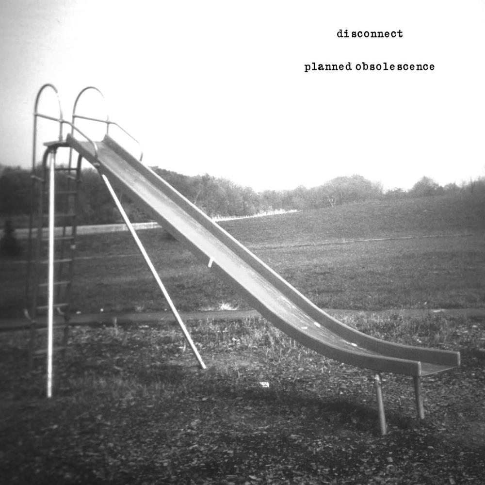 Disconnect - Planned Obsolescence CD (album) cover