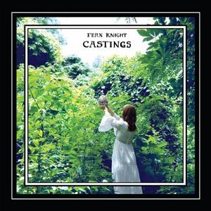 Fern Knight - Castings CD (album) cover