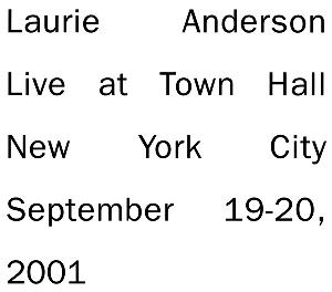 Laurie Anderson Live at Town Hall New York City September 19-20, 2001 album cover