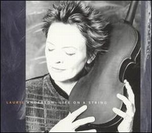 Laurie Anderson Life On A String album cover