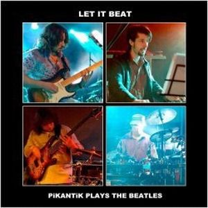 Pikantik - Let It Beat: Pikantik Plays The Beatles CD (album) cover