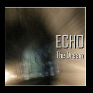 The Dream by ECHO album cover