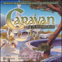 Caravan - Live in Nottingham CD (album) cover
