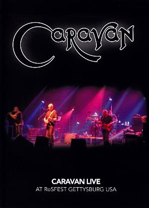 Caravan Live At Rosfest Gettysburg USA album cover