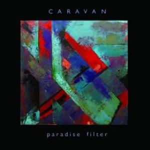 Paradise Filter by CARAVAN album cover