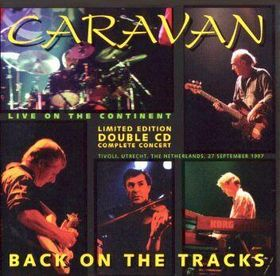 Caravan Back Of The Tracks (Live On The Continent) album cover