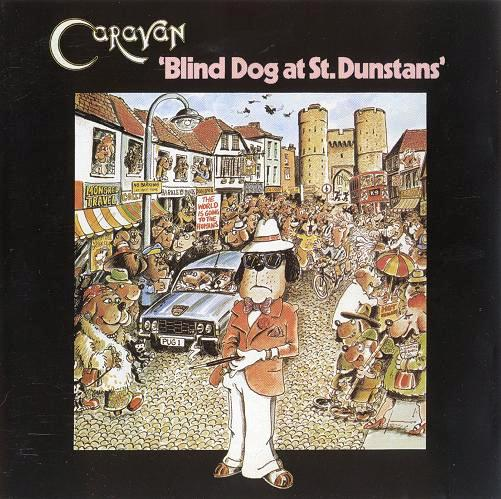 Caravan - Blind Dog At St. Dunstans CD (album) cover