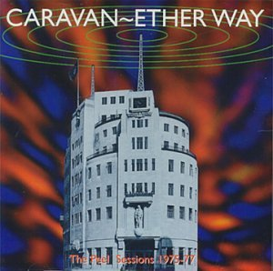 Caravan - Ether Way: BBC Sessions 1975-77 CD (album) cover