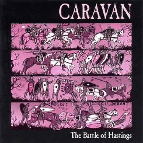 Caravan - The Battle Of Hastings  CD (album) cover