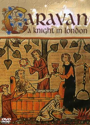 Caravan A Knight In London album cover