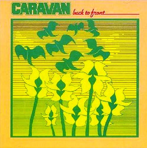 Caravan Back To Front album cover