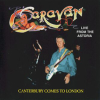 Caravan Live: Canterbury Comes to London album cover