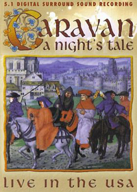 Caravan A Night's Tale: Live In The USA album cover