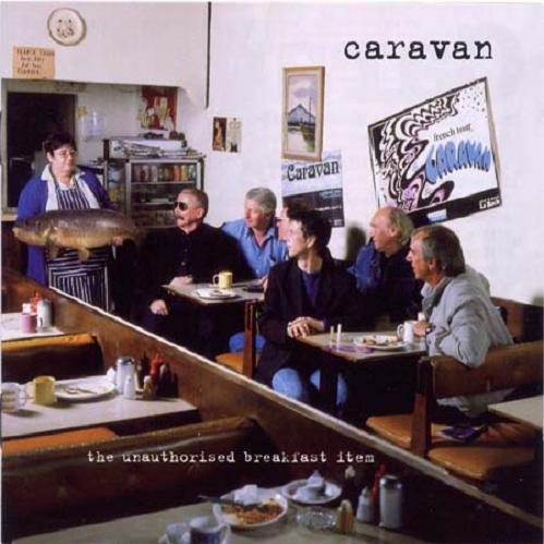 Caravan - The Unauthorised Breakfast Item CD (album) cover