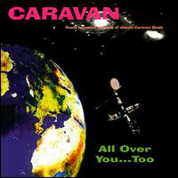 Caravan - All Over You ... Too CD (album) cover