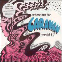 Caravan - Where But For Caravan Would  I? CD (album) cover