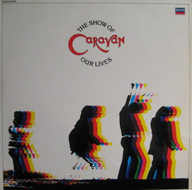 Caravan Show of Our Lives album cover