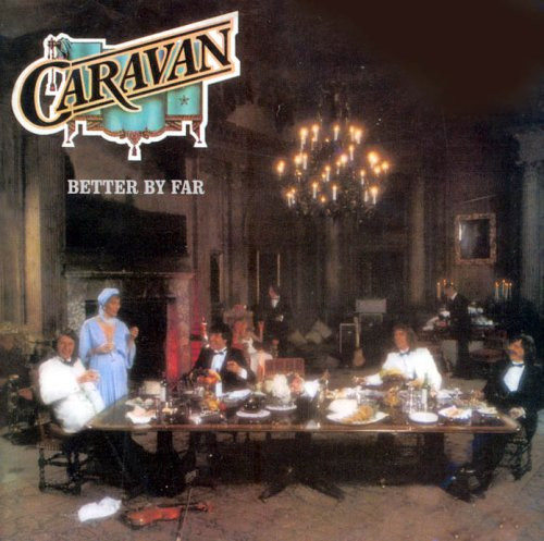Caravan - Better by Far CD (album) cover